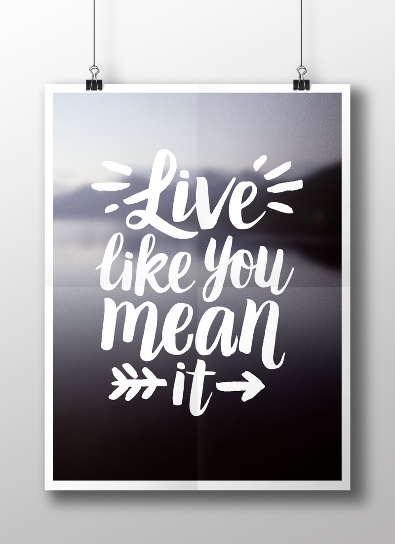 Live Like You Mean It art print